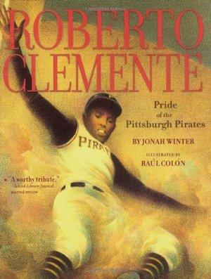 Roberto Clemente Jonah Winter